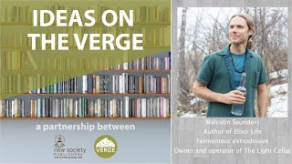 Ideas on the Verge: Malcolm Saunders