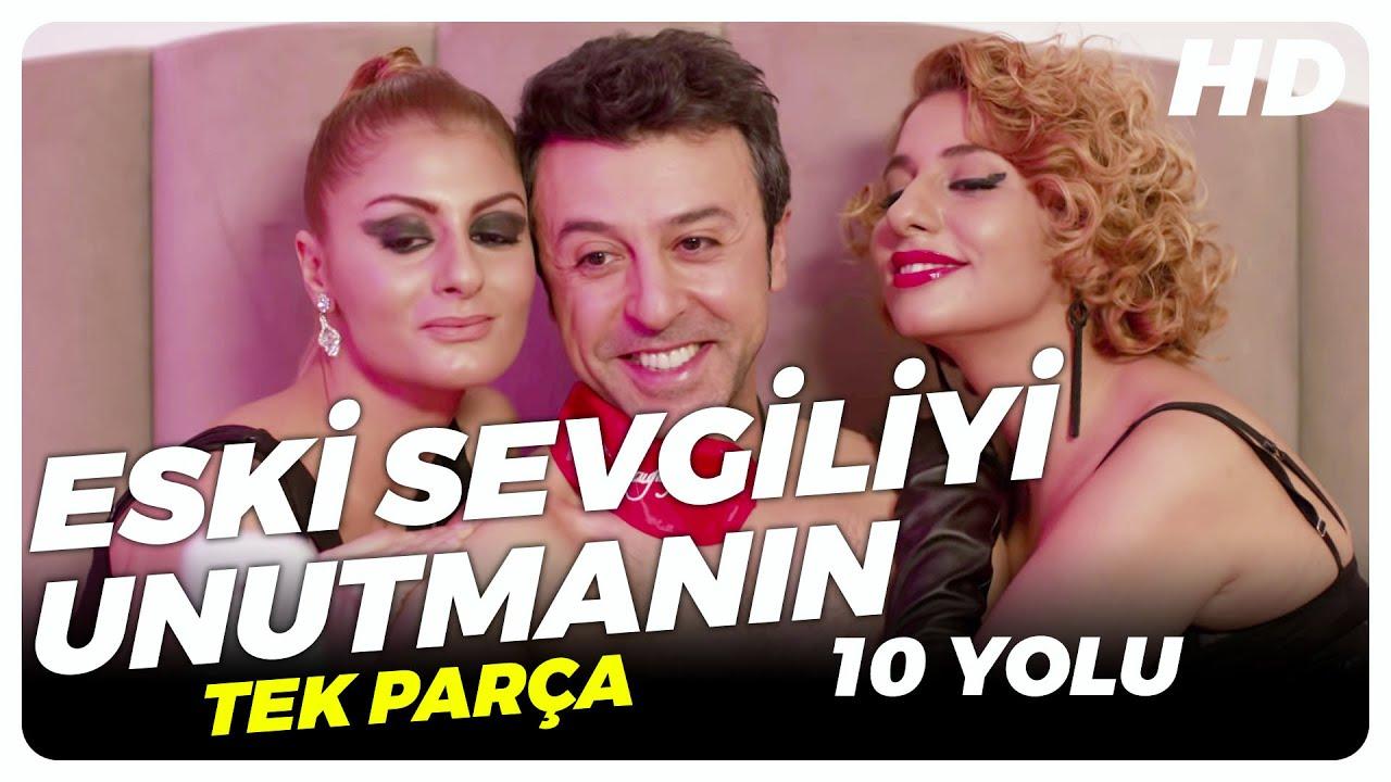 Eski Sevgiliyi Unutmanın 10 Yolu | Türk Komedi Filmi Tek Parça (HD)