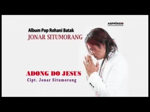 Jonar Situmorang - ADONG DO JESUS (Official Music Video)