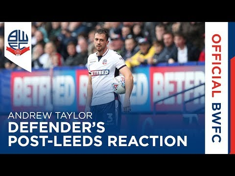 ANDREW TAYLOR | Defender's post-Leeds reaction