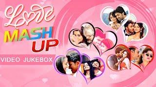 Love Mashup Songs Jukebox   Kannada Love Songs   Best Sandalwood Mashup
