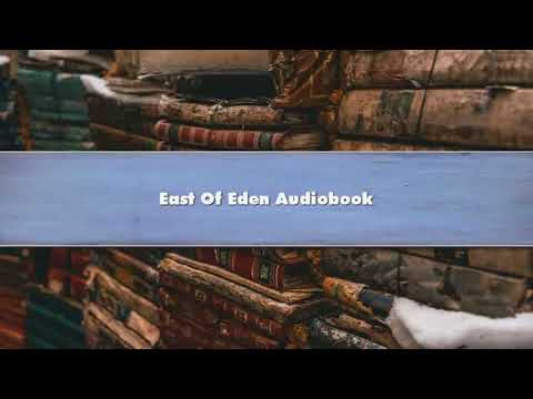John Steinbeck  East Of Eden Part 4 Audibook