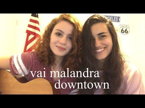 Vai Malandra/Downtown - (Anitta & J Balvin) Carol Biazin e DAY