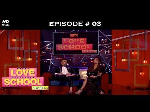 Love School 4 - Full Episode 3 - Chemistry On Fire!