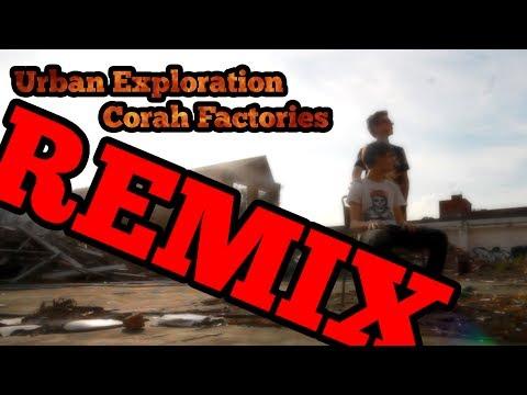 (REMIX) Urban Exploration - Corah Factories Leicester