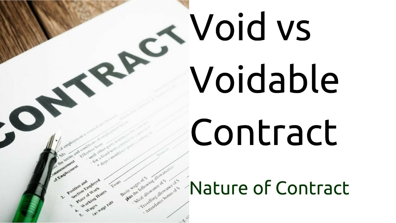 Void Contract vs. Voidable Contract: What's the Difference?