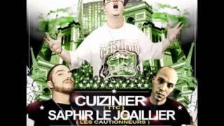 Cuizinier, Saphir & DJ Raze feat 16s64 & Gzav - Cul Sec