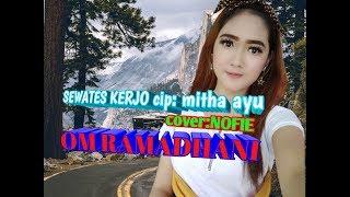 Download sewates kerjo cip:mitha ayu samboyo gedrug house cover nofie om ramadhani