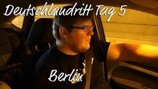 Berlin, Berlin, wir fahren nach Berlin! ★ DEUTSCHLANDRITT TAG 5 | Berlin