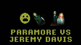 Paramore vs Jeremy Davis - My Thoughts