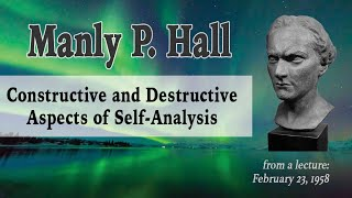 Manly P. Hall Self-Analysis - Lecture