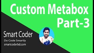 WordPress Metabox Tutorial for beginners from scratch (Part#3)