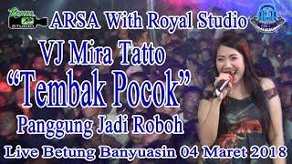 PANGGUNG ROBOH ARSA Live Betung Banyuasin 04 03 18 Created By Royal Studio