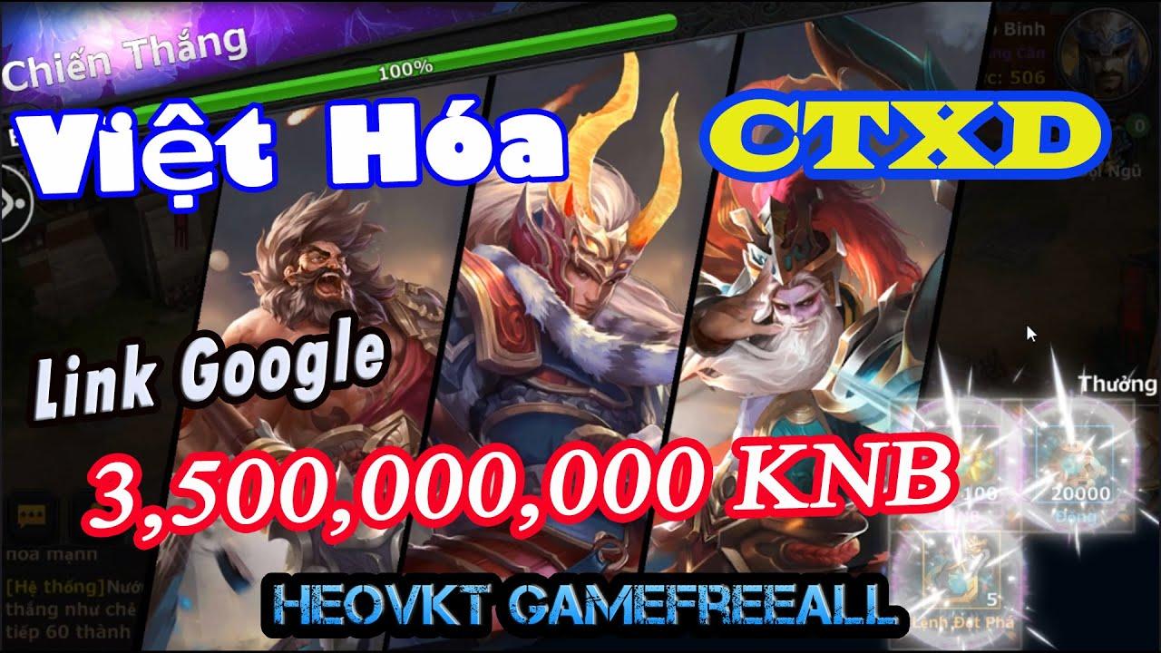 GameFreeAll 163: Game Công Thành Xưng Đế Việt Hóa (Android) | 3.500.000.000 KNB [HeoVKT]