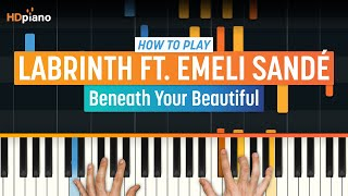 """How To Play """"Beneath Your Beautiful"""" by Labrinth ft. Emeli Sandé 