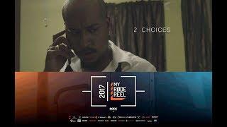 2 Choices - Directed by Pierce Mclean - Jamaica (MyRodeReel 2017)