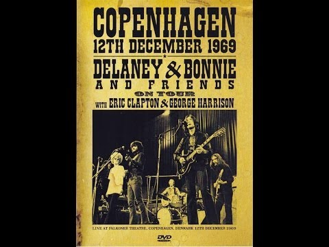 Delaney & Bonnie & Friends  Copenhagen (December 12, 1969)