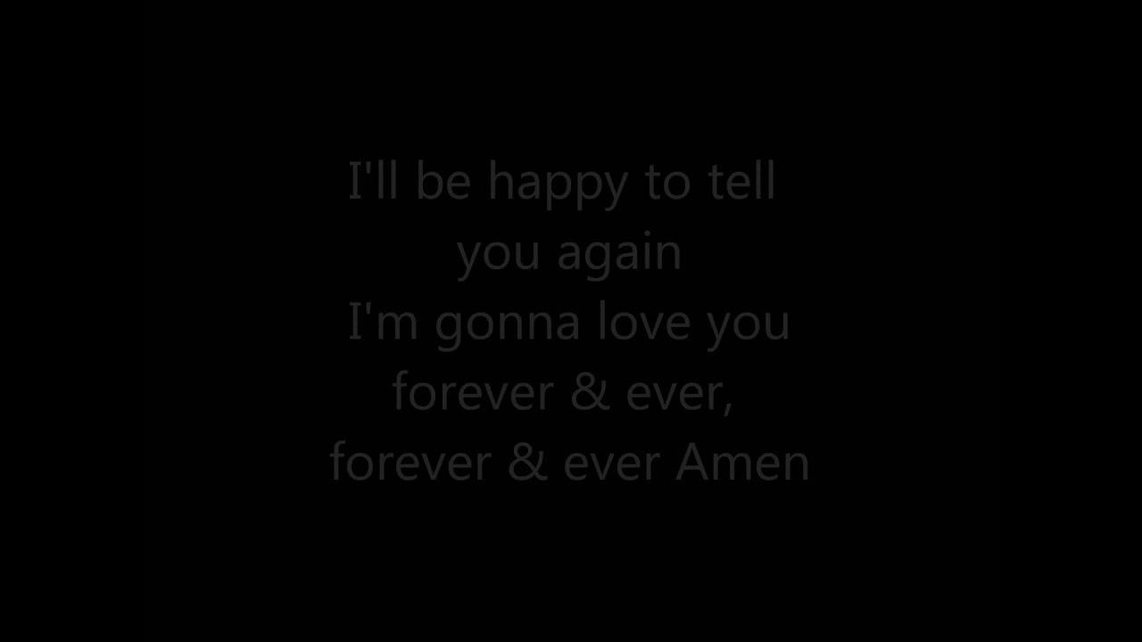 forever and ever amen lyrics