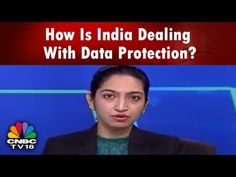How Is India Dealing With Data Protection?   GDPR's Impact On Indian Cos   CNBC TV18