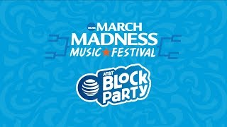 March Madness Music Fest: AT&T Block Party