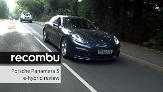 Porsche Panamera S e-Hybrid Review