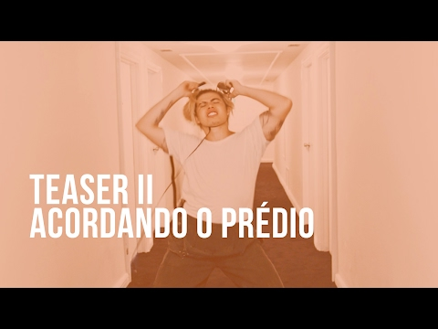 Luan Santana - Teaser 2 - Acordando o Prédio - Novo