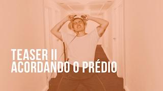 Luan Santana - Teaser 2 - Acordando o Prédio - Novo Videoclipe