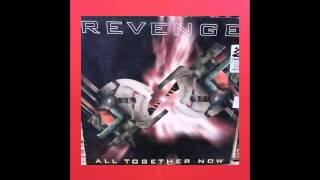 REVENGE - ALL TOGETHER NOW (CLUB MIX)