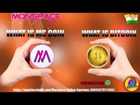 Monspace  What is Ms coin and What is Bitcoin