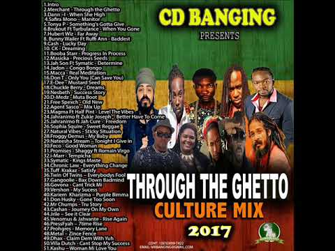CD BANGING THROUGH THE GHETTO CULTURE MIX 2017 0CTOBER DANCEHALL