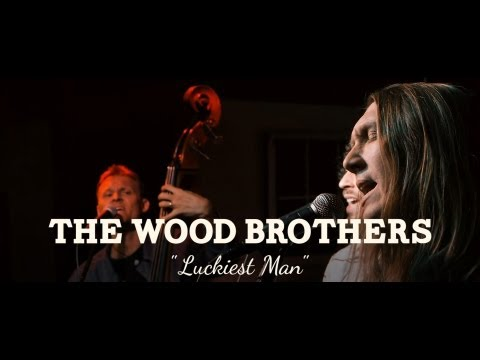 The Wood Brothers - Luckiest Man (PBR Sessions Live @ The Do317 Lounge)