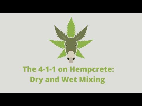 The 4-1-1 on Hempcrete: Dry and Wet Mixing