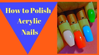 How to Polish Acrylic Nails Smooth and Streak Free