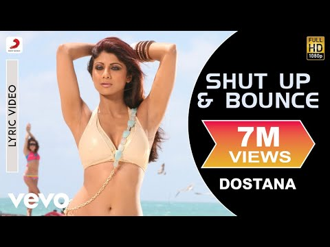 Shut Up & Bounce Lyric Video - Dostana|John,Abhishek,Shilpa Shetty|Sunidhi Chauhan