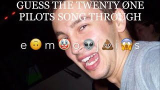 GUESS THE TØP SONG BY EMOJI(DIFFICULT)