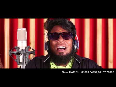 Chennai gana |LOCAL LOVE SONG |GANA HARISH