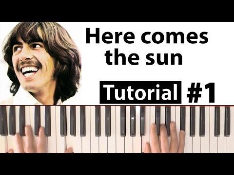 "Como tocar ""Here comes the sun""(The Beatles) - Parte 1/2 - Piano tutorial y partitura"