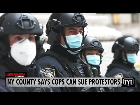 Cops Can Sue Protestors? This New York County Says Yes