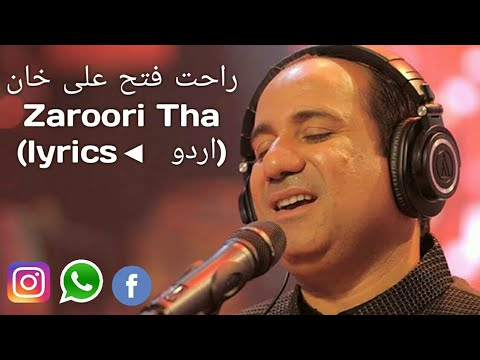 rahat-fateh-ali-khan-||-zaroori-tha-||-urdu-lyrics-||-full-song-||-whatsapp-status