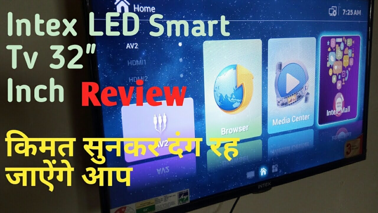 bc7c72742 Intex Smart LED Tv 32