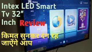 Intex Smart LED Tv 32 quot Inch 3201 SMT Full Review xiaomi led tv 32 inch review StayHome
