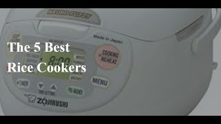 5 Best Rice Cooker 2017 – Reviews and Guides