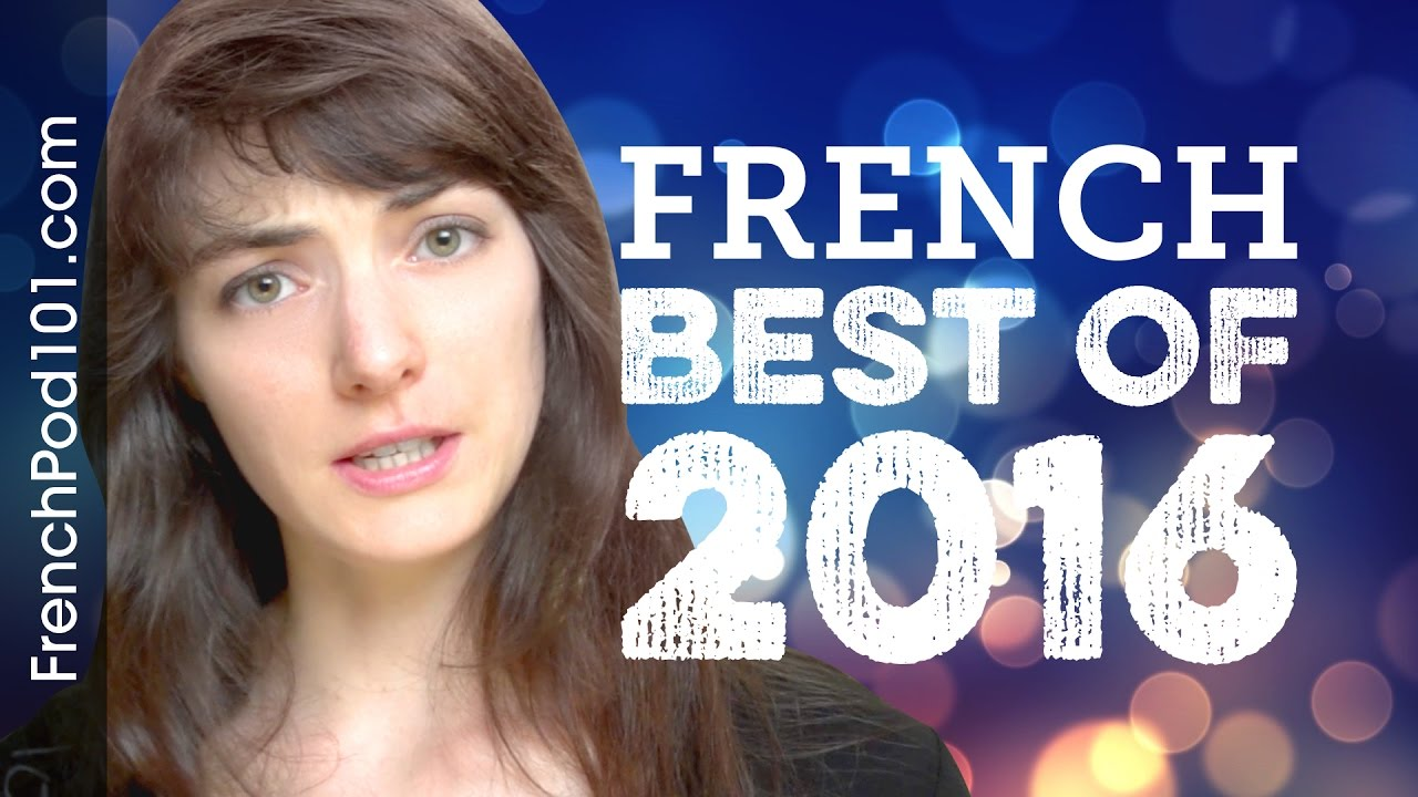Learn French in 35 minutes - The Best of 2016