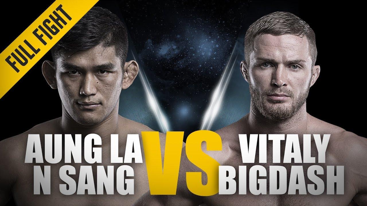 ONE: Full Fight | Aung La N Sang vs. Vitaly Bigdash II | A Historic Rematch | June 2017
