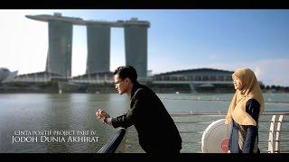 [Cinta Positif Part 4] Jodoh Dunia Akhirat - Kang Abay