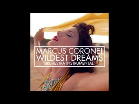 Marcus Coronel - Wildest Dreams (Orchestra Instrumental) (Audio Only)