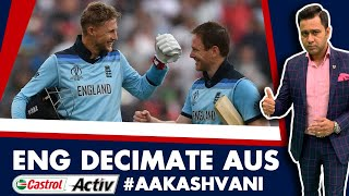 #CWC19: ENGLAND decimate AUSTRALIA   Castrol Activ #AakashVani