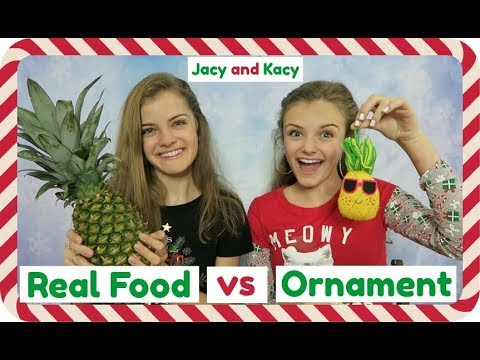 Real Food vs Ornament Challenge ~ Jacy and Kacy