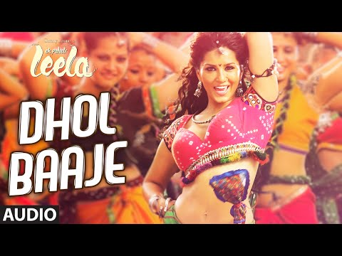 'Dhol Baaje' Full Song (Audio) | Sunny Leone | Meet Bros Anjjan ft. Monali Thakur |Ek Paheli Leela