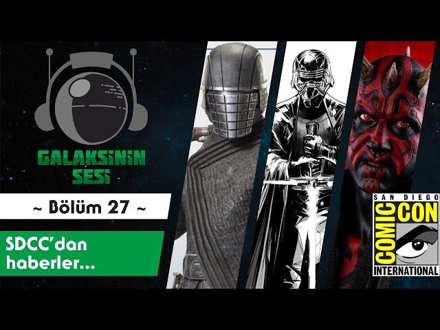 EP 27 - San Diego Comic-Con 'dan haberler